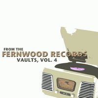 From the Fernwood Records Vaults, Vol. 4 — сборник