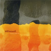 Final Oscillations — Bill Laswell