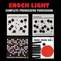Complete Provocative Percussion — Enoch Light