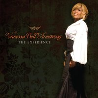 The Experience — Vanessa Bell Armstrong