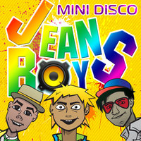 Mini Disco — Jeans Boys