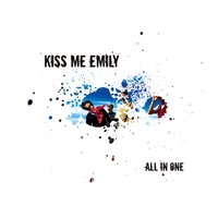 All In One — Kiss Me Emily