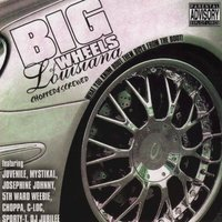 Big Wheels of Louisiana: What You Know Bout Them Boys From The Boot (Chopped & Screwed) — сборник