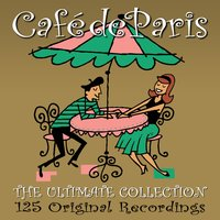 Café De Paris - The Ultimate Collection — сборник