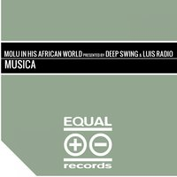 Musica — Molu In His African World, Deep Swing, Luis Radio