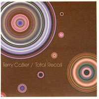 Total Recall — Terry Callier