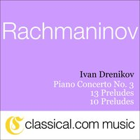 Sergey Rachmaninov, Piano Concerto No. 3 In D Minor, Op. 30 — France Clidat & Ivan Drenikov