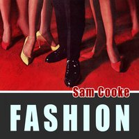 Fashion — Sam Cooke