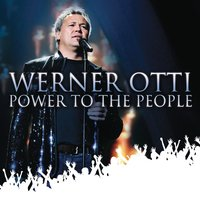 Power To The People — Werner Otti
