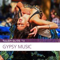 Rough Guide to Gypsy Music — сборник