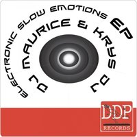 Electronic Slow Emotions EP — DJ Maurice