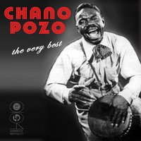 The Very Best Of — Chano Pozo