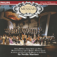 Handel: Messiah — Sir Neville Marriner, Academy of St. Martin in the Fields, Orchestre Symphonique De Montreal, Anne Sofie Von Otter, Robert Lloyd, Sylvia McNair