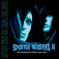 Sinister Whisperz II — My Life With The Thrill Kill Kult