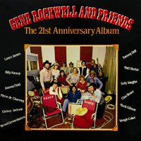 Gene Rockwell and Friends (The 21st Anniversary Album) — Gene Rockwell