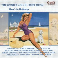 The Golden Age of Light Music: Here's to Holidays — сборник