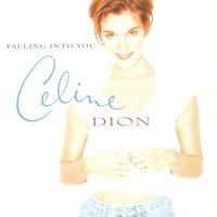Falling Into You — Céline Dion