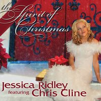 The Spirit of Christmas (feat. Chris Cline) — Chris Cline, Jessica Ridley
