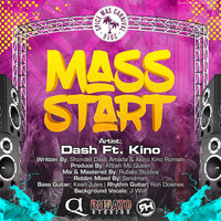 Mass Start — Dash feat. Kino