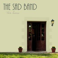 Two Lovers — The Sad Band