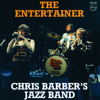 The Entertainer — Chris Barber's Jazz Band
