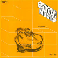 Bruton BRH10: Blow Out — сборник