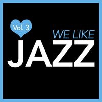 We Like Jazz, Vol. 3 — сборник