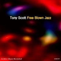 Free Blown Jazz — Tony Scott