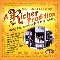 A Richer Tradition - Country Blues & String Band Music, 1923-1937, CD B — сборник