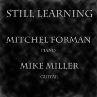 Still Learning — Mitchel Forman, Mike Miller