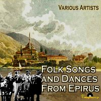 Folk Songs And Dances From Epirus — сборник