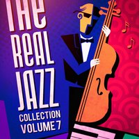 The Real Jazz Collection, Vol. 7 — Smooth Jazz