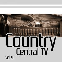 Country Central TV, Vol. 9 — сборник