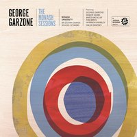 The Monash Sessions — George Garzone