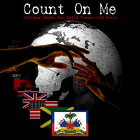 Count On Me — Helping Hands For Haiti Reggae All-Stars
