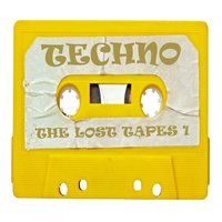 Techno, the Lost Tapes 1 — сборник