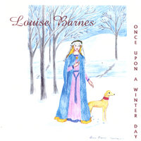 Once Upon A winter Day — Louise Barnes