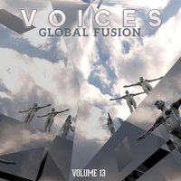 Global Fusion: Voices, Vol. 13 — сборник