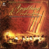 Original Indonesian Bamboo Music: Angklung & Orchestra — Hans and His Angklung Ensemble, Shanghai Philharmonic Orchestra