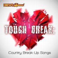 Tough Break: Country Break-Up Songs — InstaHit Crew