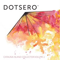 Catalina Island Collector, Vol. 2 — Dotsero