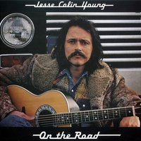 Jesse Colin Young on the Road — Jesse Colin Young