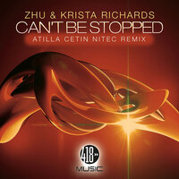 Can't Be Stopped — Krista Richards, ZHU, ZHU & Krista Richards, Zhu, Krista Richards