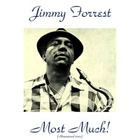 Most Much! — Jimmy Forrest
