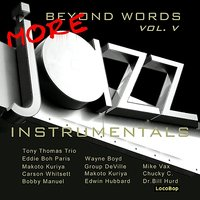 Beyond Words Vol. V - More Jazz Instrumentals — сборник