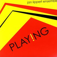 Playng — Jan Lippert Ensemble