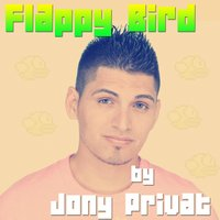 Flappy Bird — Jony Privat