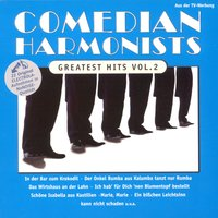 Greatest Hits Vol. 2 — The Comedian Harmonists