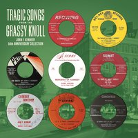 Tragic Songs from the Grassy Knoll: John F. Kennedy 50th Anniversary Collection — сборник