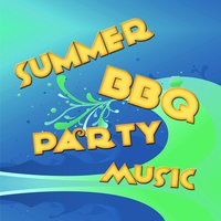 Summer BBQ Party Music — The Hit Nation